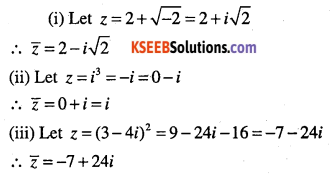 1st PUC Maths Question Bank Chapter 5 Complex Numbers and Quadratic Equations 7