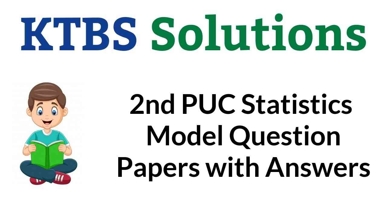 2nd PUC Statistics Model Question Papers with Answers