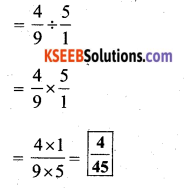 KSEEB Solutions for Class 7 Maths Chapter 2 Fractions and Decimals Ex 2.4 24